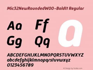 Mic32NewRoundedW00-BoldIt Regular Version 1.00 Font Sample