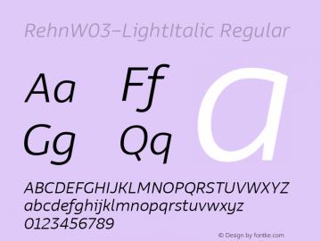 RehnW03-LightItalic Regular Version 1.00 Font Sample