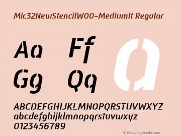 Mic32NewStencilW00-MediumIt Regular Version 2.00 Font Sample
