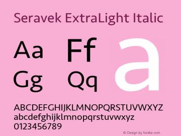 Seravek ExtraLight Italic 11.0d1e1图片样张