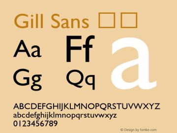 Gill Sans 细体 9.0d7e8 Font Sample