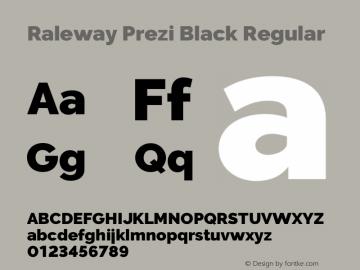 Raleway Prezi Black Regular Version 3.100;PS 003.100;hotconv 1.0.70;makeotf.lib2.5.58329图片样张