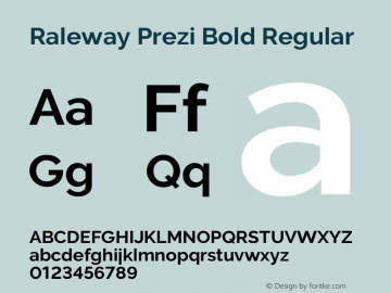 Raleway Prezi Bold Regular Version 3.100;PS 003.100;hotconv 1.0.70;makeotf.lib2.5.58329图片样张