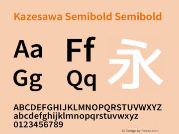 Kazesawa Semibold Semibold Kazesawa-20151218062427 Font Sample