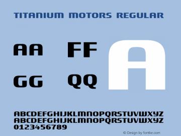 Titanium Motors Regular Version 1.00; Font Sample