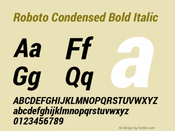 Roboto Condensed Bold Italic Version 1.100141; 2013 Font Sample