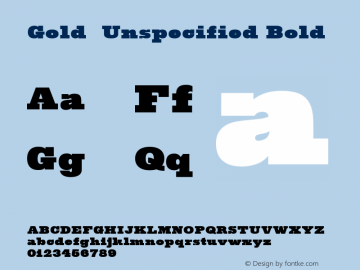 Gold  Unspecified Bold Version 1.001;com.myfonts.easy.fontmesa.gold.extra-black.wfkit2.version.3NvF图片样张