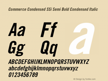 Commerce Condensed SSi Semi Bold Condensed Italic 1.000 Font Sample