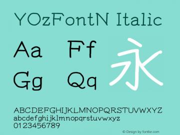 YOzFontN Italic Version 13.11 Font Sample