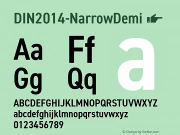 DIN2014-NarrowDemi ☞ Version 1.001;com.myfonts.easy.paratype.din-2014.narrow-demi.wfkit2.version.4w3Y Font Sample