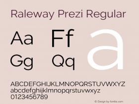 Raleway Prezi Regular Version 3.100;PS 003.100;hotconv 1.0.88;makeotf.lib2.5.64775图片样张