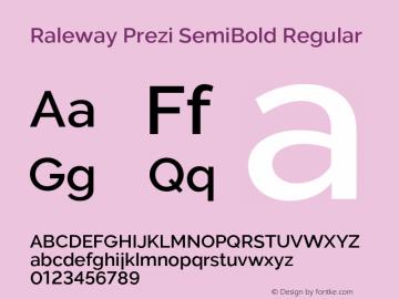 Raleway Prezi SemiBold Regular Version 3.100;PS 003.100;hotconv 1.0.88;makeotf.lib2.5.64775图片样张
