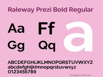 Raleway Prezi Bold Regular Version 3.100;PS 003.100;hotconv 1.0.88;makeotf.lib2.5.64775图片样张