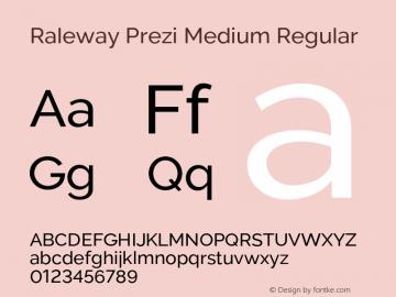 Raleway Prezi Medium Regular Version 3.100;PS 003.100;hotconv 1.0.88;makeotf.lib2.5.64775图片样张