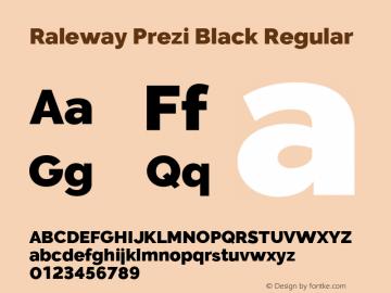 Raleway Prezi Black Regular Version 3.100;PS 003.100;hotconv 1.0.88;makeotf.lib2.5.64775图片样张