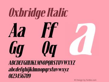 Oxbridge Italic Version 1.00 January 2, 2016, initial release Font Sample