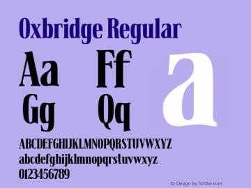 Oxbridge Regular Version 1.00 January 2, 2016, initial release Font Sample