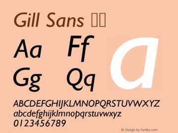 Gill Sans 斜体 8.0d2e1 Font Sample