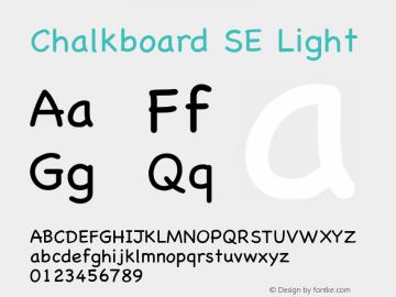 Chalkboard SE Light 8.0d1e1 Font Sample