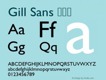 Gill Sans 常规体 8.0d2e1 Font Sample
