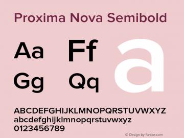Proxima Nova Semibold Version 1.000;PS 001.000;hotconv 1.0.38 Font Sample