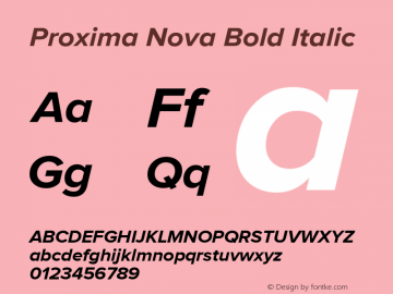 Proxima Nova Bold Italic Version 1.000;PS 001.000;hotconv 1.0.38 Font Sample