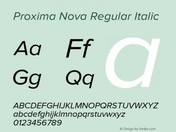 Proxima Nova Regular Italic Version 1.000;PS 001.000;hotconv 1.0.38 Font Sample