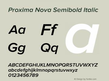 Proxima Nova Semibold Italic Version 1.000;PS 001.000;hotconv 1.0.38 Font Sample