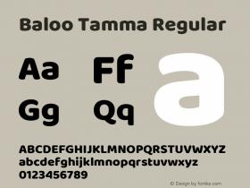 Baloo Tamma Regular Version 1.005;PS 1.000;hotconv 1.0.88;makeotf.lib2.5.647800图片样张