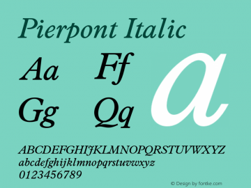Pierpont Italic Version 1.070 Font Sample