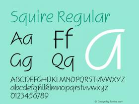 Squire Regular 005.000 Font Sample