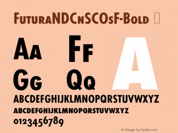 FuturaNDCnSCOsF-Bold Font,☞Futura ND Cn SCOsF Bold Font