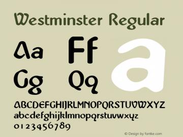 Westminster Regular The IMSI MasterFonts Collection, tm 1995, 1996 IMSI (International Microcomputer Software Inc.) Font Sample