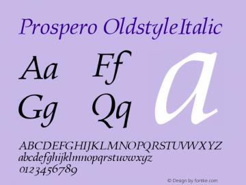 Prospero OldstyleItalic Altsys Fontographer 4.0.3 22.03.1995图片样张
