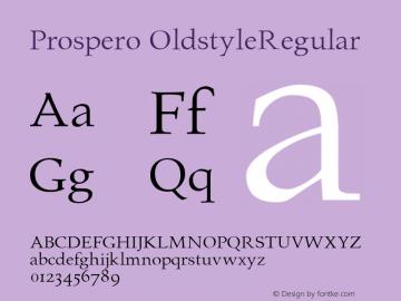 Prospero OldstyleRegular Altsys Fontographer 4.0.3 23.03.1995图片样张
