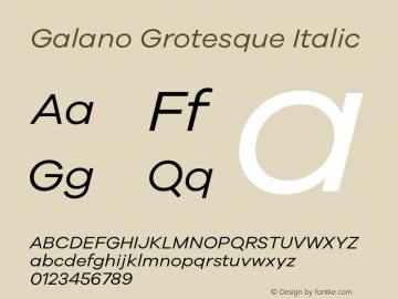 Galano Grotesque Italic Version 1.000;PS 001.001;hotconv 1.0.56图片样张