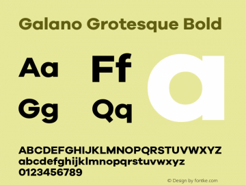 Galano Grotesque Bold Version 1.000;PS 001.001;hotconv 1.0.56图片样张