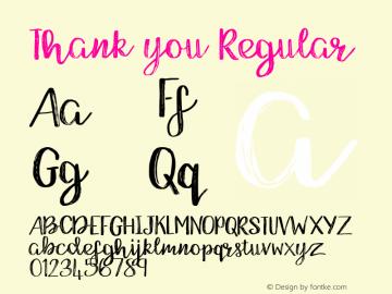 Thank you Regular Version 1.000;PS 001.001;hotconv 1.0.56 Font Sample