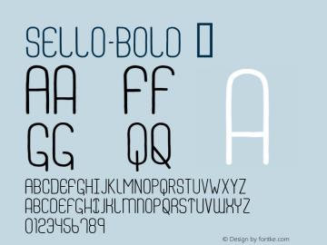 Sello-Bold ☞ Version 1.001;PS 001.001;hotconv 1.0.56;com.myfonts.easy.alex-jacque.sello.bold.wfkit2.version.3DhD Font Sample