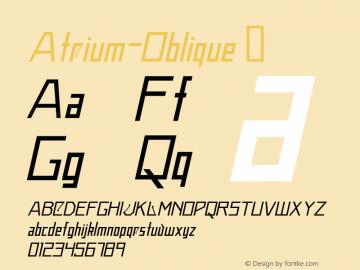 Atrium-Oblique ☞ Version 1.030;PS 001.001;hotconv 1.0.56;com.myfonts.easy.alex-jacque.atrium.oblique.wfkit2.version.3Npj Font Sample