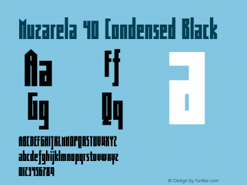 Muzarela 40 Condensed Black Version 1.000 Font Sample