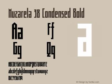Muzarela 38 Condensed Bold Version 1.000 Font Sample