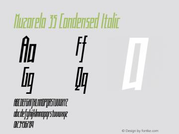 Muzarela 35 Condensed Italic Version 1.000 Font Sample