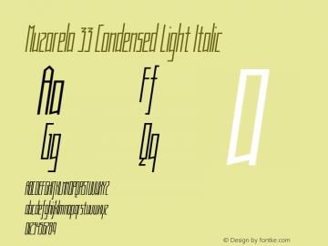 Muzarela 33 Condensed Light Italic Version 1.000 Font Sample