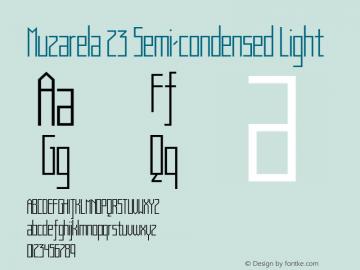Muzarela 23 Semi-condensed Light Version 1.000 Font Sample