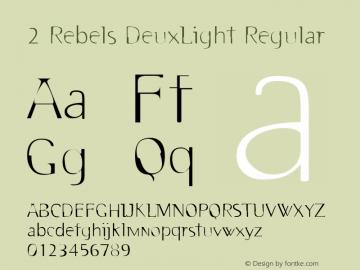 2 Rebels DeuxLight Regular Version 4.10 Font Sample