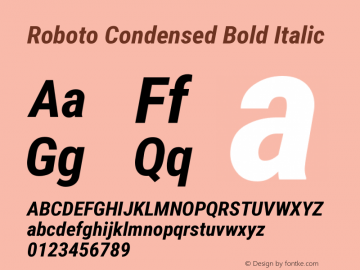 Roboto Condensed Bold Italic Version 2.1289 Font Sample
