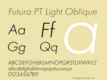 Futura PT Light Oblique Version 1.700 Font Sample