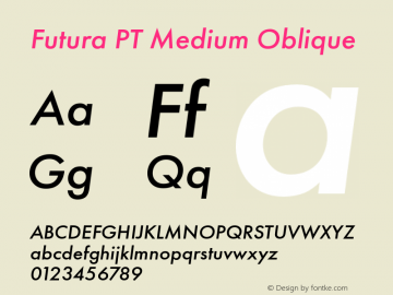Futura PT Medium Oblique Version 1.700 Font Sample