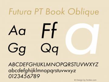 Futura PT Book Oblique Version 1.700 Font Sample